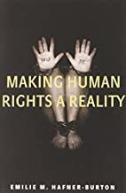 Making Human Rights a Reality by Emilie M.…