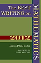 The Best Writing on Mathematics 2012 by…