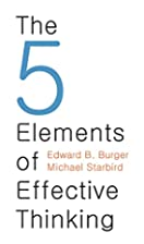 The 5 Elements of Effective Thinking by…