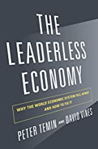 The Leaderless Economy: Why the World…