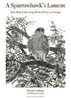 A Sparrowhawk's Lament: How British Breeding…