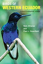 Birds of Western Ecuador: A Photographic…