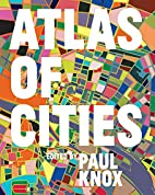 Atlas of Cities by Paul Knox