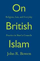On British Islam: Religion, Law, and…