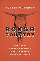 Rough Country: How Texas Became…