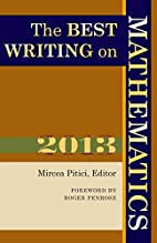 The Best Writing on Mathematics 2013 by…