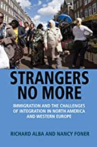 Strangers No More: Immigration and the…