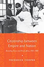Citizenship Between Empire and Nation:…