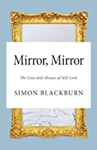 Mirror, Mirror: The Uses and Abuses of…