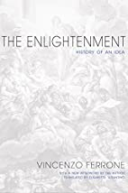 The Enlightenment: History of an Idea by…