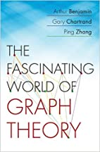 The Fascinating World of Graph Theory by…