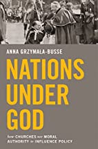 Nations under God: How Churches Use Moral…
