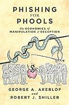 Phishing for Phools: The Economics of…
