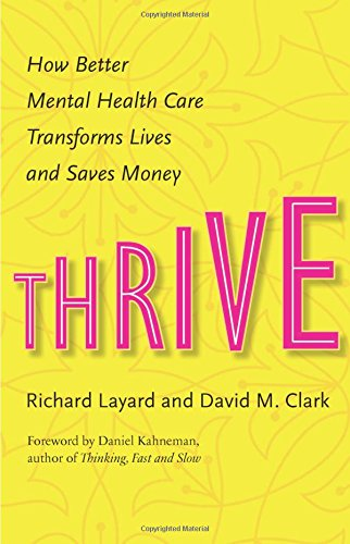 thrive-how-better-mental-health-care-transforms-lives-and-saves-money