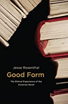Good Form: The Ethical Experience of the…