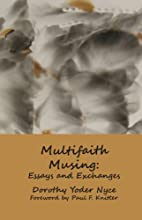 Multifaith Musing: Essays and Exchanges by…