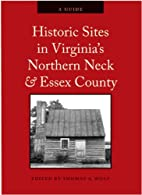 Historic Sites in Virginia's Northern Neck &…