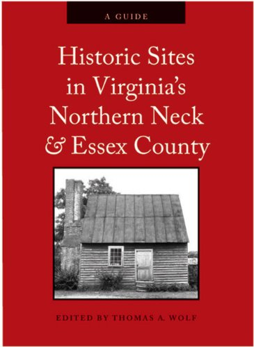 historic-sites-in-virginias-northern-neck-and-essex-county-a-guide