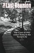 The Last Reunion - The Class of 1952 comes…