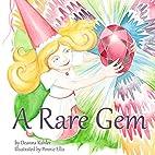 A Rare Gem by Deanna Kahler