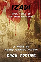 Izadi: Book three of the Director series by…