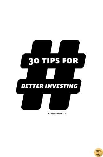 T30 Tips for Better Investing