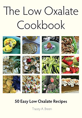 the-low-oxalate-cookbook-50-easy-low-oxalate-recipes