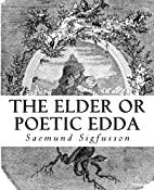 The Elder or Poetic Edda (Illustrated) by…