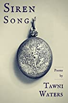 Siren Song by Tawni Waters