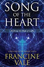 Song of the Heart: Walking the Path of Light…