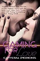 Gaming for Love (The Griffin Brothers, #1)…