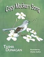 Copy Mocker's Song by Tasha Dunagan