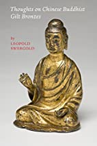Thoughts on Chinese Buddhist Gilt Bronzes by…