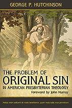 The Problem of Original Sin in American…