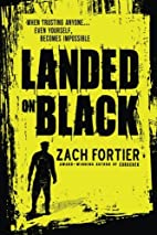 Landed On Black by Zach Fortier