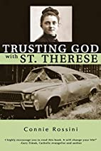 Trusting God with St. Therese by Connie…