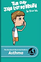 Storybook Illustrated Guide to Asthma: The…