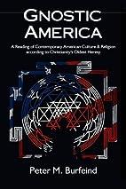 Gnostic America: A Reading of Contemporary…