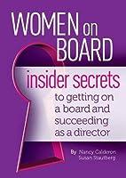 Women On Board: Insider Secrets to Getting…
