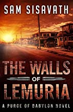 The Walls of Lemuria: A Purge of Babylon…