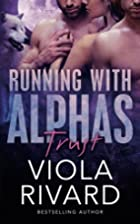 Trust (Running With Alphas) (Volume 1) by…