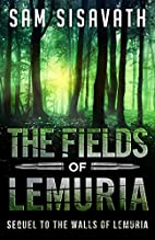 The Fields of Lemuria: Sequel to The Walls…