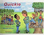 Quickie Stands Up to a Bully by Donald…