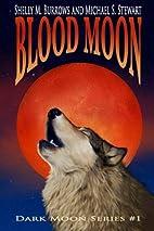 Blood Moon (Dark Moon Series) (Volume 1) by…