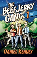 The Beef Jerky Gang by Daniel Kenney