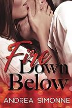 Fire Down Below by Andrea Simonne