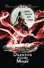 Drawing Down the Moon by Steven Lee Climer