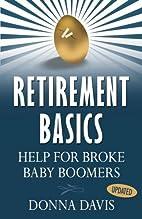 Retirement Basics: Help for Broke Baby…