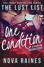 One Condition: The Lust List: Kaidan Stone…