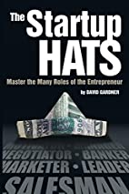 The Startup Hats: Master the Many Roles of…